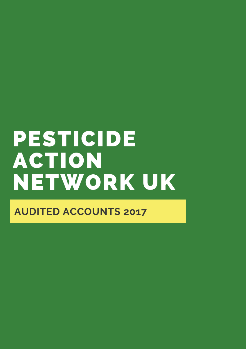 Pesticide Action Network UK - Audited Accounts 2017