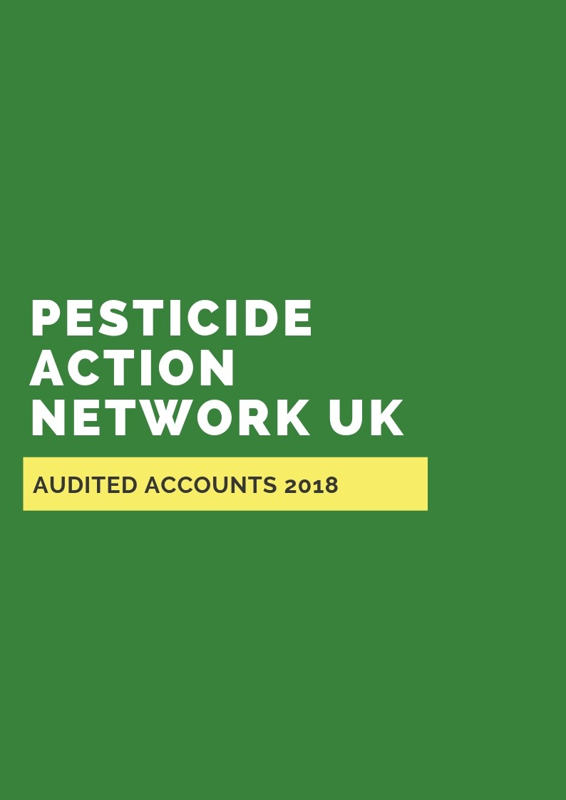 Pesticide Action Network UK - Audited Accounts 2018