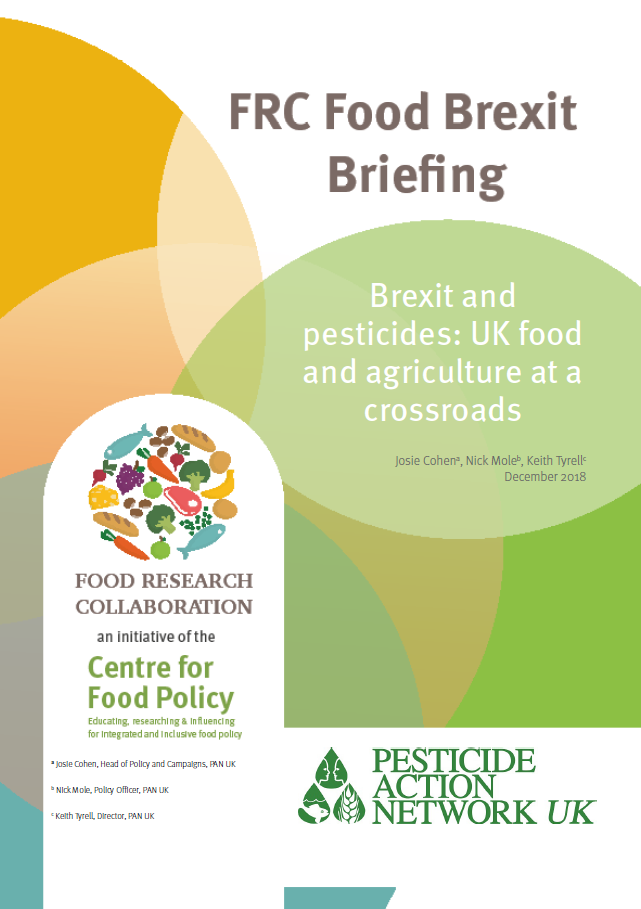 Brexit and pesticides - UK food and agriculture at a crossroads