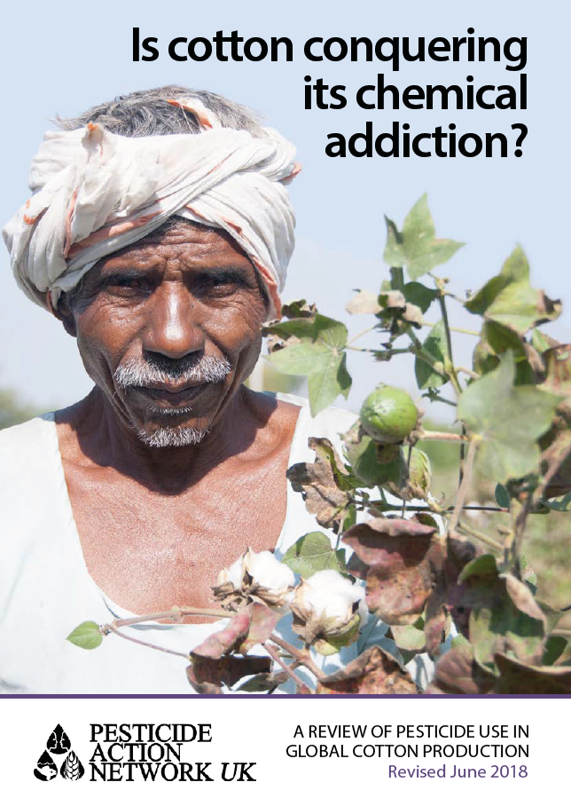 Is cotton conquering its chemical addiction - full revised report - June 2018