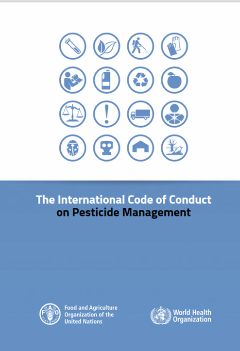 The International Code of Conduct on Pesticide Management - FAO & WHO