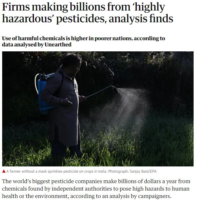 The Guardian: Firms making billions from 'highly hazardous pesticides'