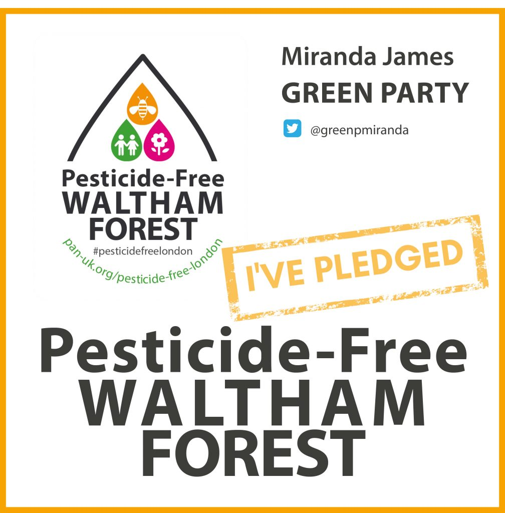 Miranda James has taken the pesticide-free pledge in Waltham Forest