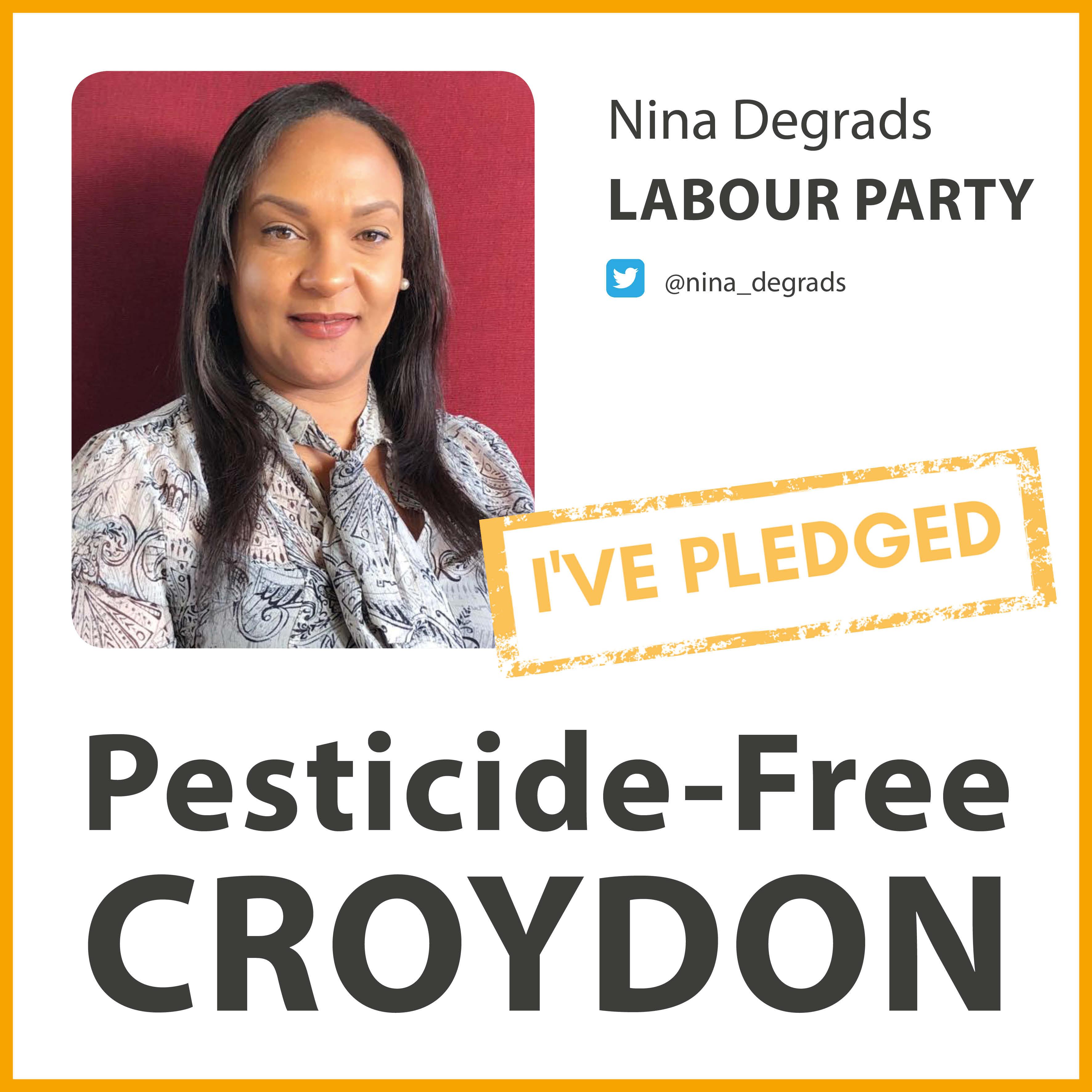 Nina Degrads has taken the pesticide-free pledge in Croydon