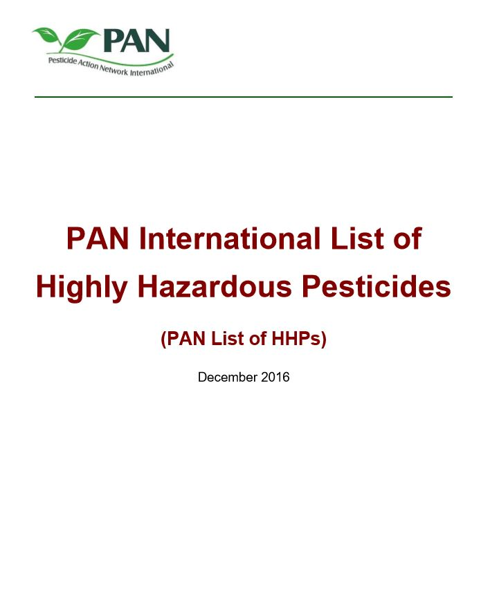 PAN International List of Highly Hazardous Pesticides HHPs
