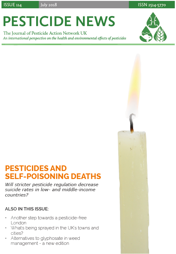 Pesticide News Issue 114 - July 2018