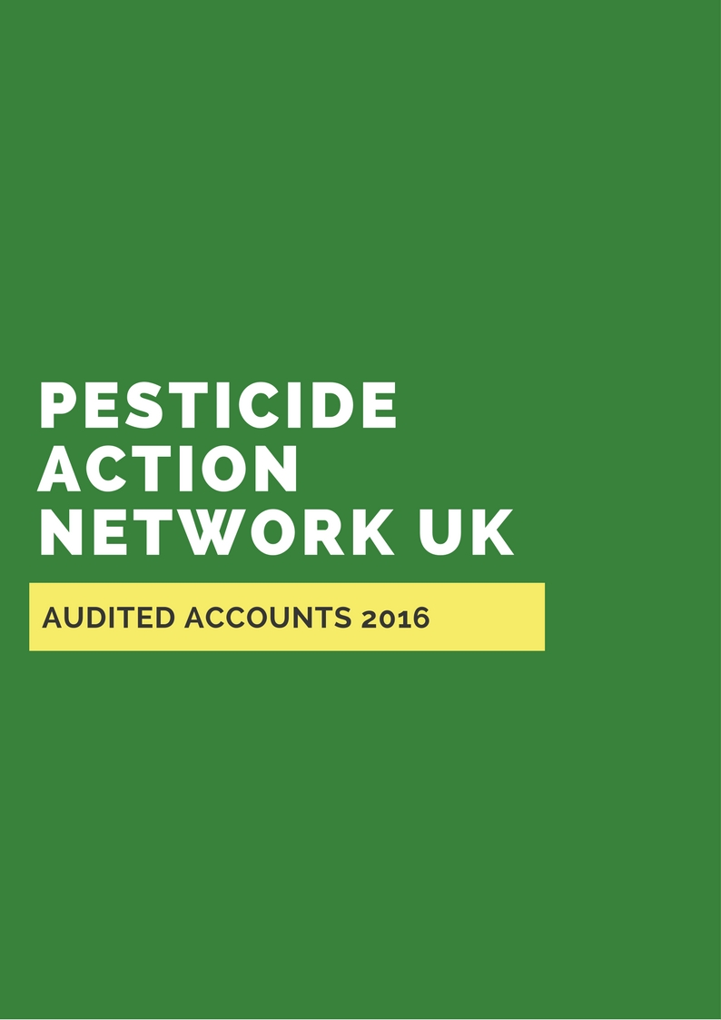 Pesticide Action Network UK - Audited Accounts 2016