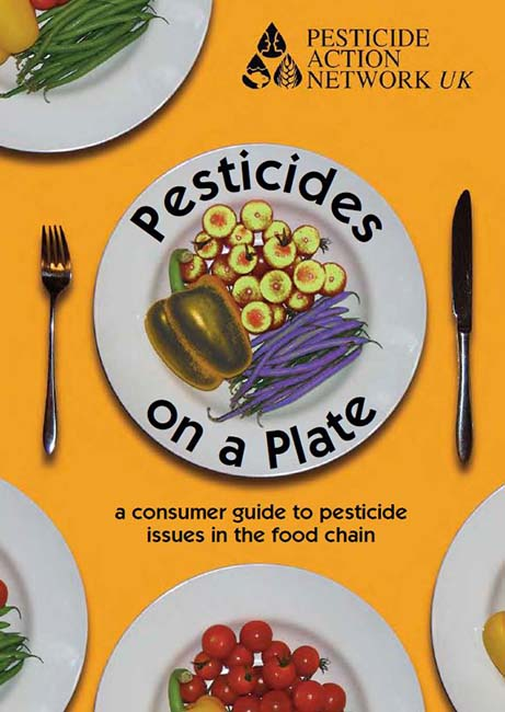 Pesticides on a Plate (2007)