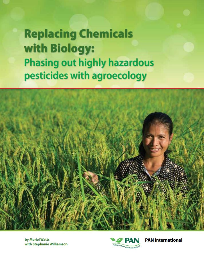 Replacing chemicals with biology - phasing out highly hazardous pesticides with agroecology