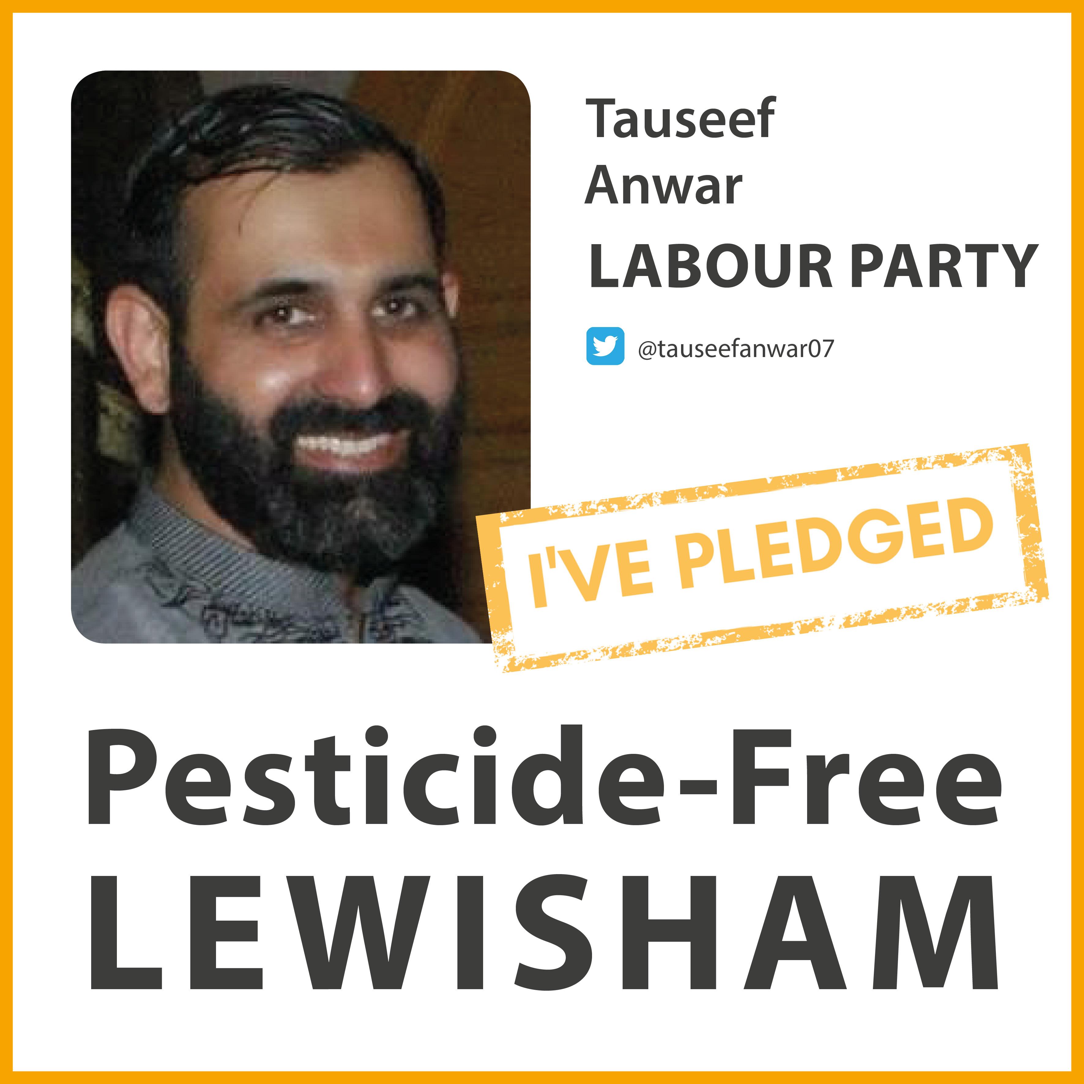 Tauseef Anwar has taken the Pesticide-Free London pledge in Lewisham