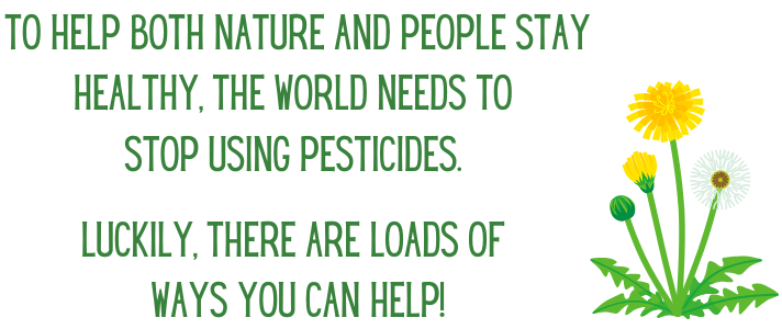 The world needs to stop using pesticides