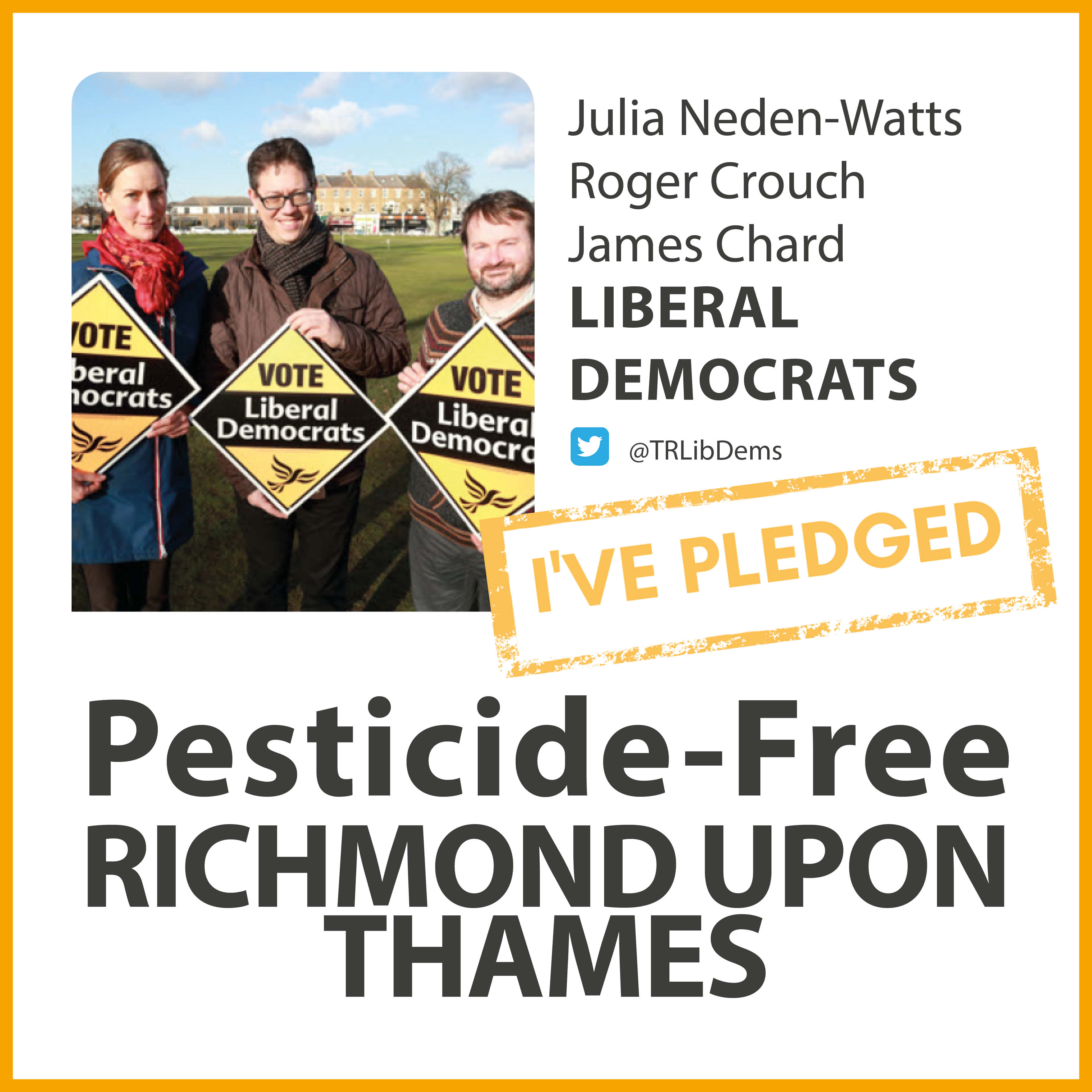 Twickenham Riverside Lib Dems have taken the pesticide-free pledge